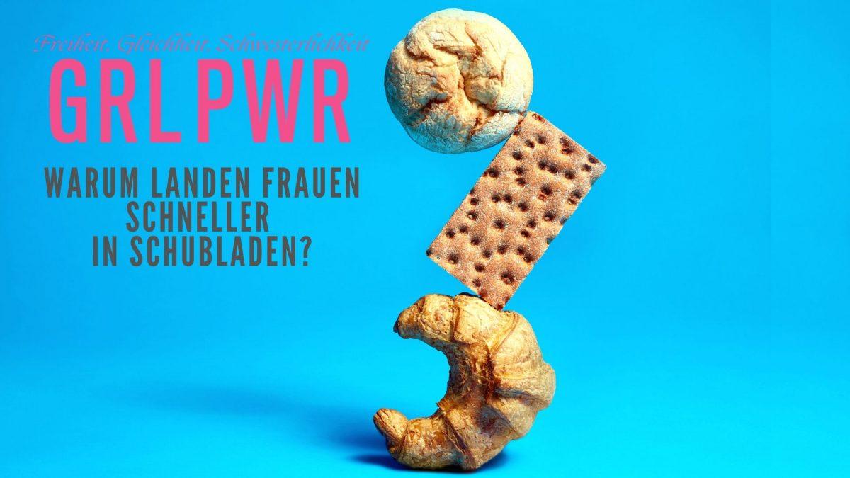 GRL PWR: Schubladendenken