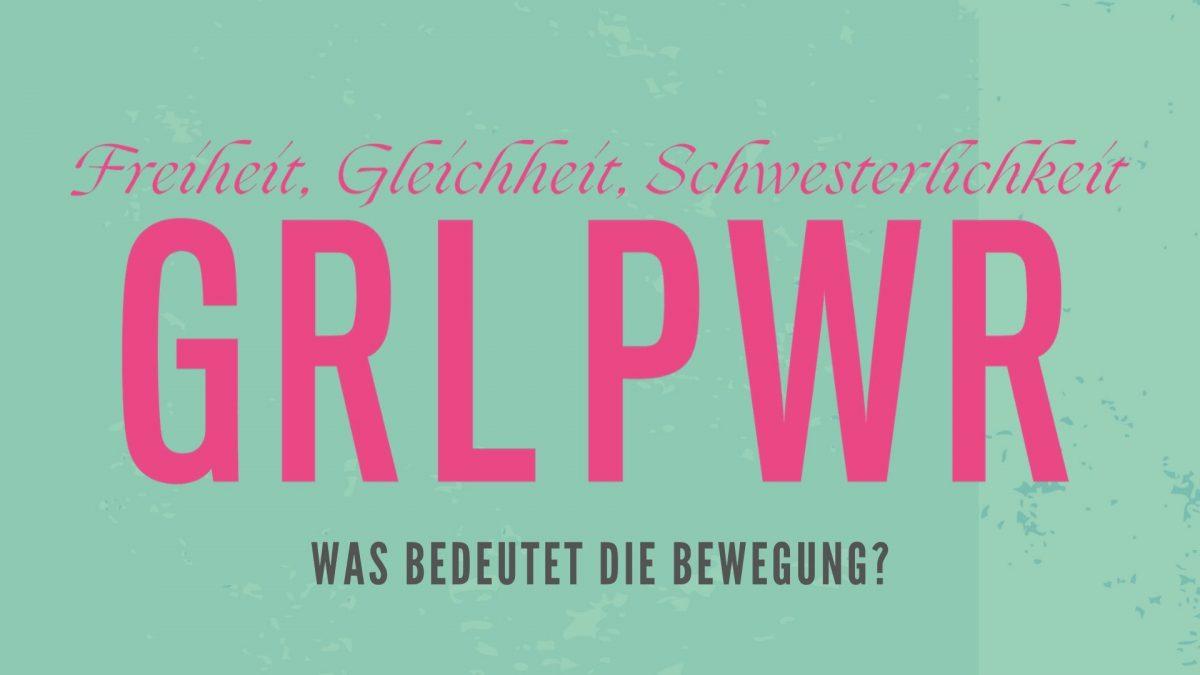 Women Empowerment mit GRL PWR