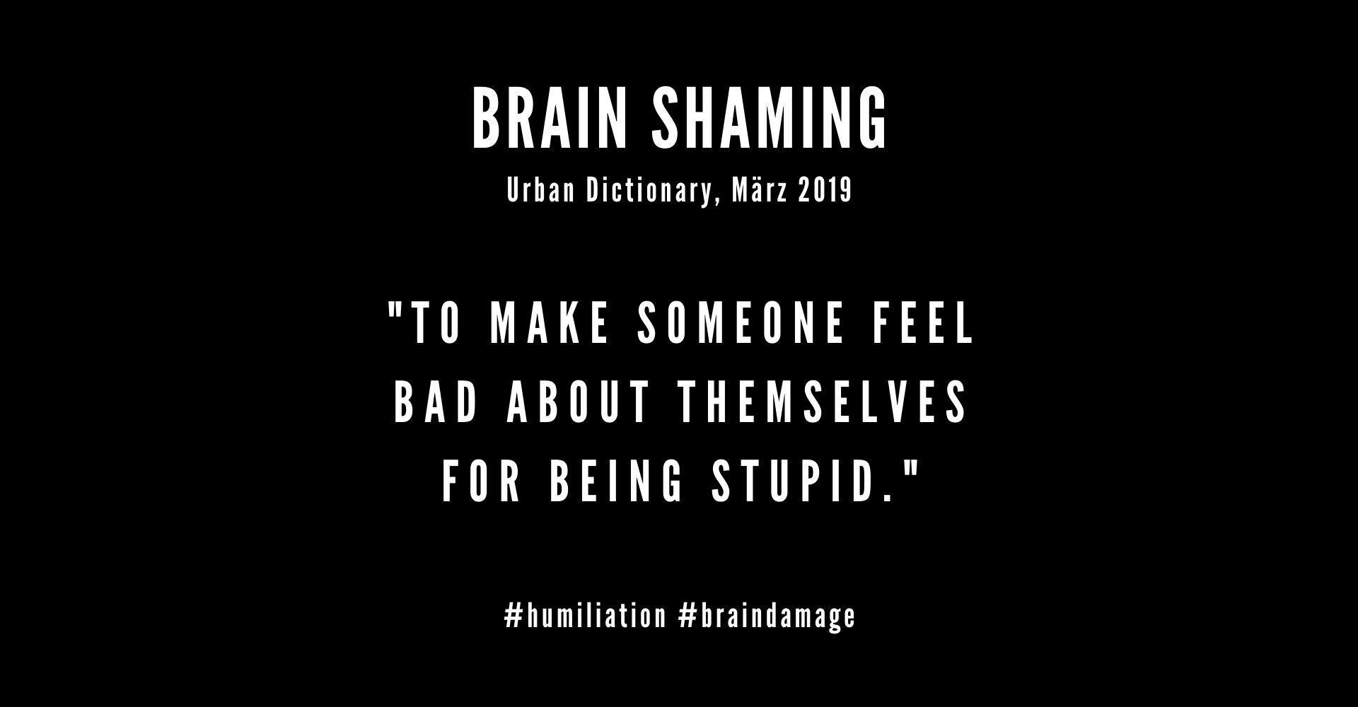 Brain Shaming
