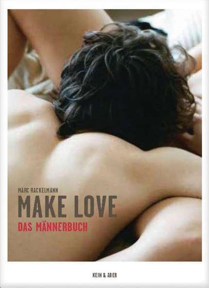 Make Love Buch von Marc Rackelmann